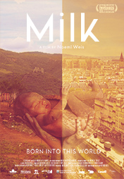 Milk – Born into this world